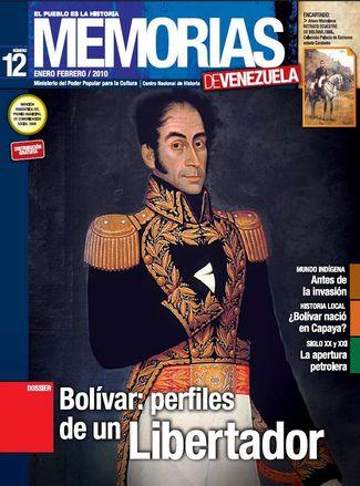 Memorias de Venezuela : el pueblo es la historia. (Caracas) n° 12 (ene/feb. 2010)