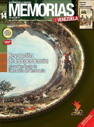 Memorias de Venezuela : el pueblo es la historia. (Caracas) n° 14 (julio 2010)