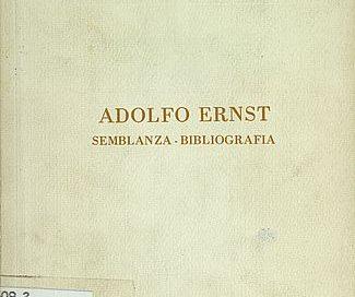 Adolfo Ernst : semblanza-bibliografía.