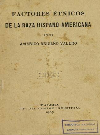 Factores étnicos de la raza hispano-americana