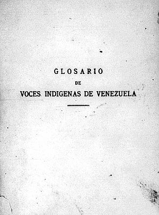 Glosario de voces indígenas de Venezuela Vol. I